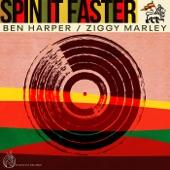 Ben Harper, Ziggy Marley - Spin It Faster