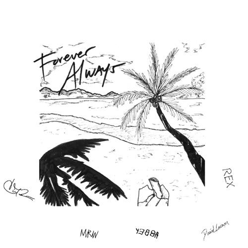 Peter CottonTale - Forever Always (feat. Rex Orange County, Chance the Rapper, Daniel Caesar, Madison Ryann Ward & YEBBA) - Single