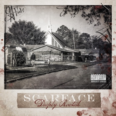 Deeply Rooted - Scarface