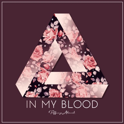 In My Blood (Acoustic) - Single - Tiffany Alvord