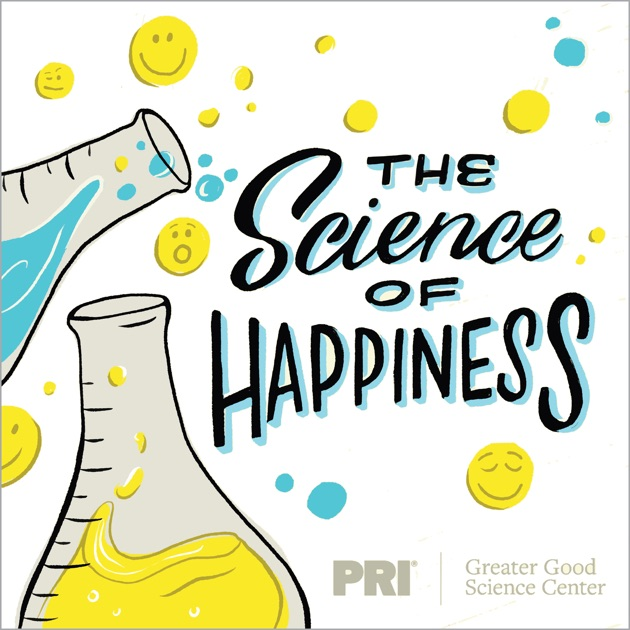 the science of happiness by pri on apple podcasts