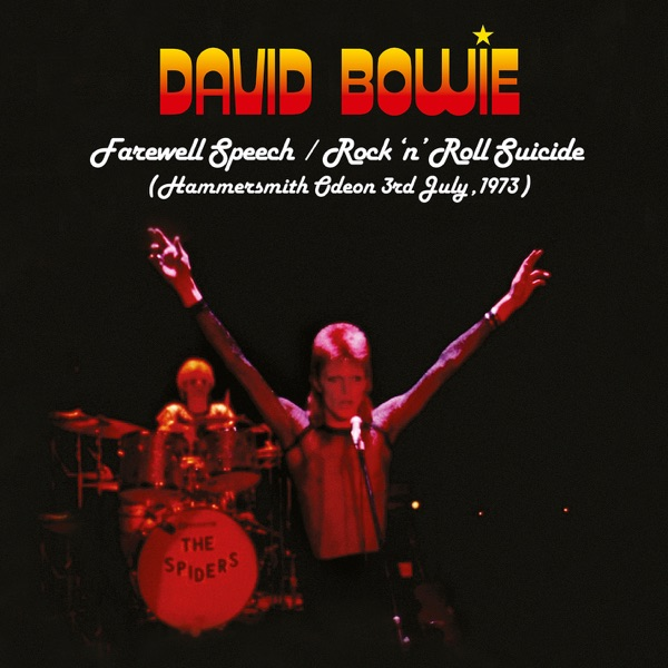 Farewell Speech / Rock 'n' Roll Suicide (Live at Hammersmith Odeon, 7/3/1973) - Single