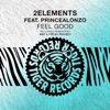 2Elements - Feel Good (feat. PrinceAlonzo)
