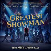 The Greatest Showman (Original Motion Picture Soundtrack) - Benj Pasek & Justin Paul, Hugh Jackman, Keala Settle, Zac Efron, Zendaya
