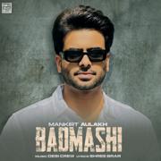 Badmashi (feat. Gurlez Akhtar) - Mankirt Aulakh