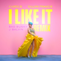 I Like It (Dillon Francis Remix) - Single Mp3 Download