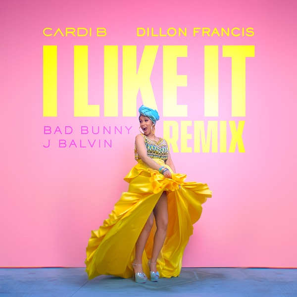 I Like It (Dillon Francis Remix) - Single