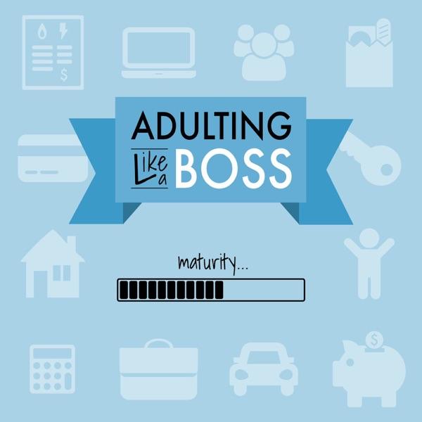 Adulting Like a Boss