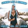 Shining Like a Diamond feat Birdman Kurupt Glasses Malone Single