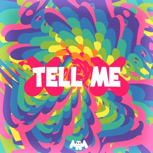 Tell Me - Single Mp3 Download