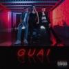 Guai (feat. Camille & Pepe) - Single, True Skill