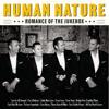 Romance of the Jukebox - Human Nature