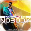 Nobody (feat. Wizkid) - LAX