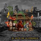 Pascuala Ilabaca y Fauna - Te Traigo Flores