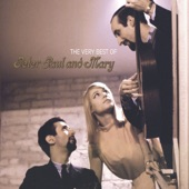 Peter, Paul And Mary - 500 Miles (Remastered LP Version)
