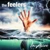 I'm Alive - Single, The Feelers