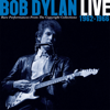 Bob Dylan - Live 1962-1966: Rare Performances from the Copyright Collections  artwork
