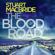 Stuart MacBride - The Blood Road: Logan McRae, Book 11 (Unabridged)