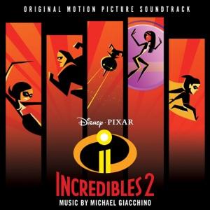 Incredibles 2 (Original Motion Picture Soundtrack)