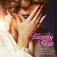 The Eyes of Tammy Faye (Original Motion Picture Soundtrack) Mp3 Songs Download