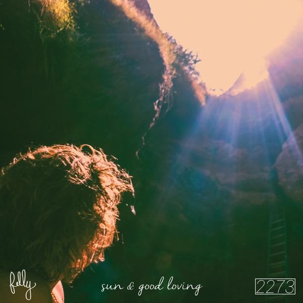 Sun and Good Loving - Single
