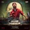 Jagame Thandhiram Original Motion Picture Soundtrack
