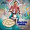 Ginger Soda From Annabelle Sethupathi Single