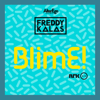 Freddy Kalas - BlimE artwork