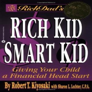 Rich Kid Smart Kid: Give Your Child a Financial Headstart (Unabridged)