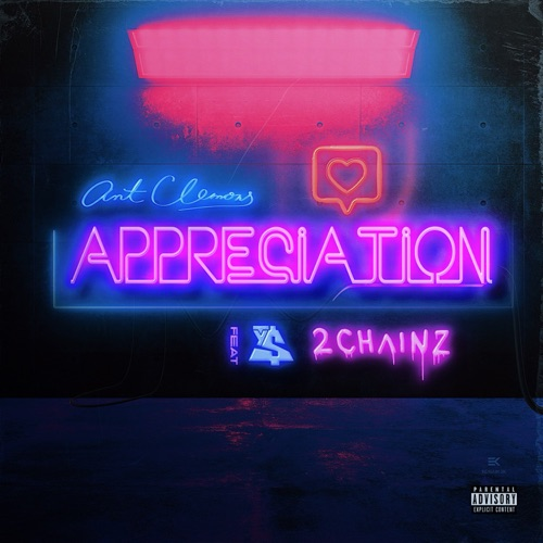 Ant Clemons - Appreciation (feat. 2 Chainz & Ty Dolla $ign) - Single [iTunes Plus AAC M4A]