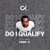 DJ Clock - Do I Qualify (feat. Han-C) [Edit] artwork