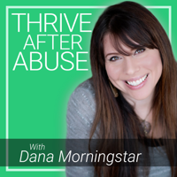 Thrive After Abuse podcast