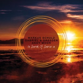 Markus Schulz, Gabriel & Dresden & Andy Moor – In Search of Sunrise 14 [iTunes Plus M4A] | iplusall.4fullz.com