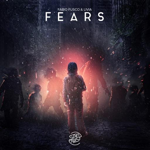 Fears - Single by Fabio Fusco & Livia