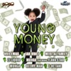 Young Money Riddim