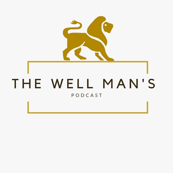 The Well Man's Podcast