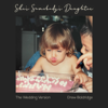 She s Somebody s Daughter The Wedding Version - Drew Baldridge mp3