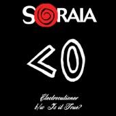 Soraia - Is It True?
