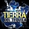 De la Tierra del Tequila