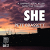 Pete Brassett - She (Unabridged) artwork