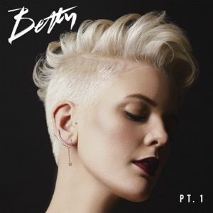 Betty, Pt. 1 - EP Mp3 Download