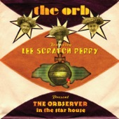 """The Orb - Golden Clouds (feat. Lee """"Scratch"""" Perry)"""