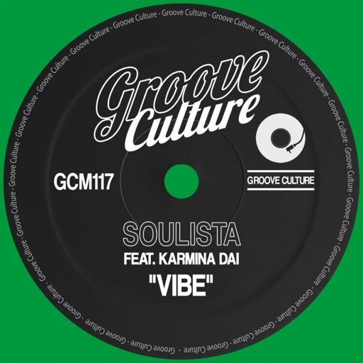 Vibe (feat. Karmina Dai) - Single by Soulista