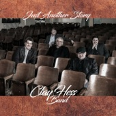 Clay Hess Band - Someplace In France