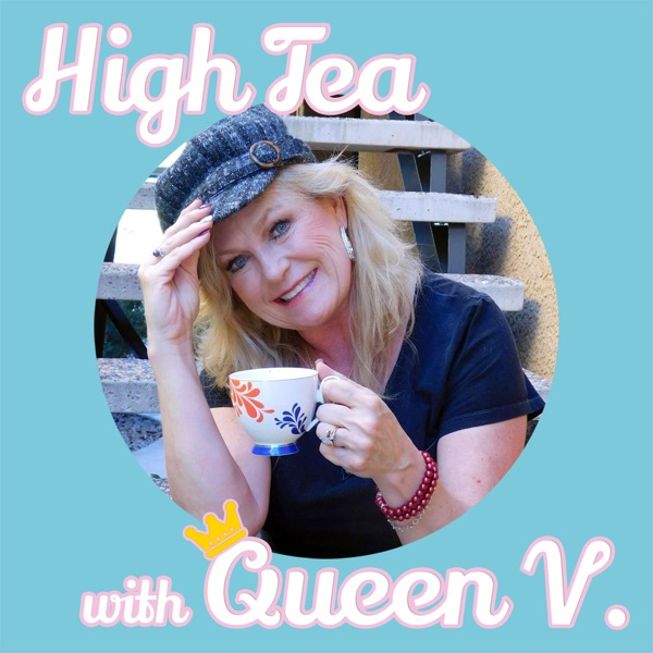 High Tea With Queen V | Vickie Clark