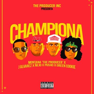 Championa (feat. Pusho & Green Cookie) - Single - J Alvarez