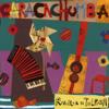 Revuelta de Tuerca - Caracachumba