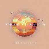 Hope Is Alive - Ingrid Rosario