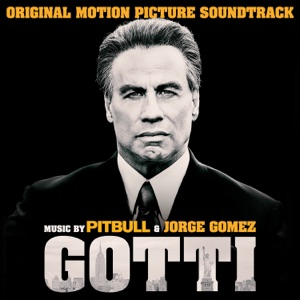 Gotti (Original Motion Picture Soundtrack) Mp3 Download