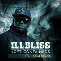 40ft Containers (feat. Olamide) - Illbliss